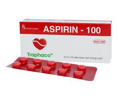 Aspirin - 100 được sử dụng dự phòng nhồi máu cơ tim thứ phát và đột quỵ